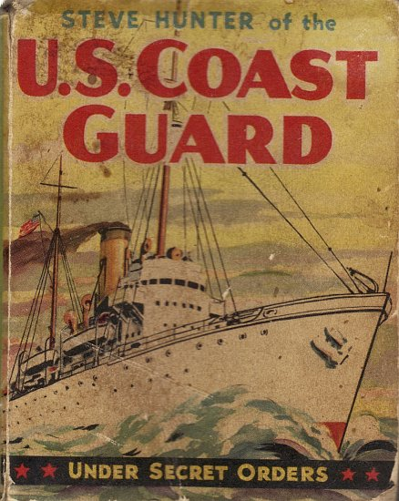 Steve Hunter of the U.S. Coast Guard (Under Secret Orders)