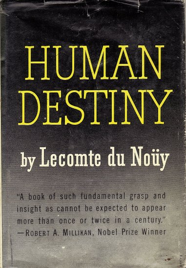 Human Destiny by Lecomte du Nouy