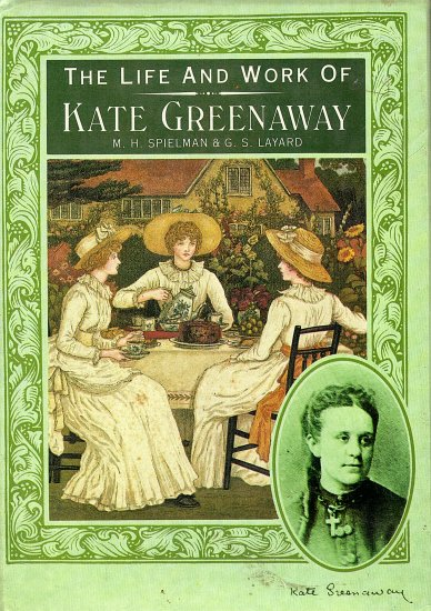 The Life and Work of Kate Greenaway by M.H. Spielman & G.S. Layard