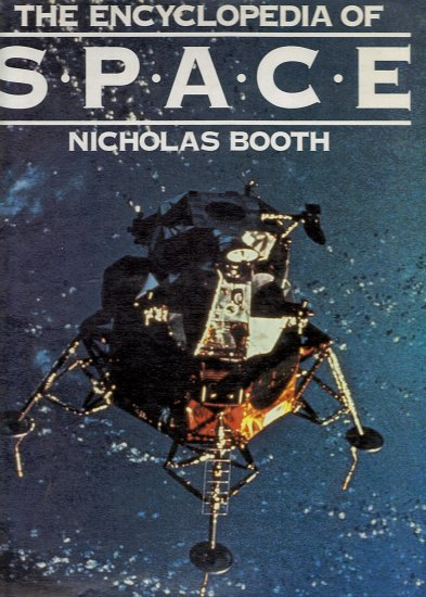 The Encyclopedia of Space by Nicholas Booth