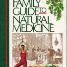 Reader's Digest Family Guide To Natural Medicine