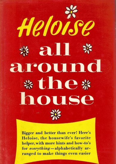 Heloise All Around the House
