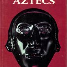 National Geographic The Mighty Aztecs by Gene S. Stuart