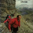 National Geographic  Along The Continental Divide by Michael Robbins