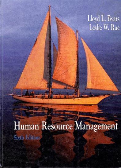 Human Resource Management by Lloyd L. Byars, Leslie W. Rue