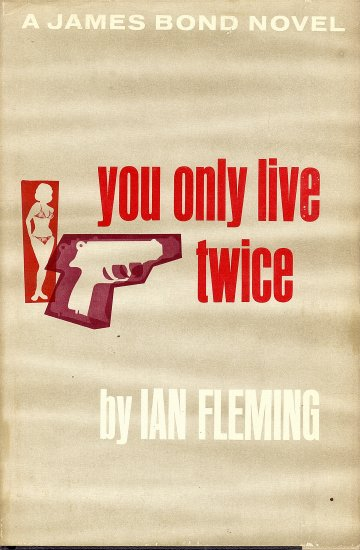A James Bond Novel You Only Live Twice by Ian Fleming