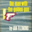 A James Bond Novel  The Man With The Golden Gun by Ian Fleming