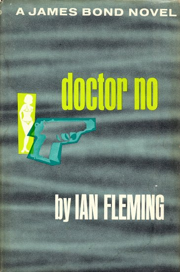 A James Bond Novel  Doctor No by Ian Fleming