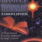 Medical Terminology Simplified by Barbara A. Gylys, Regina M. Masters