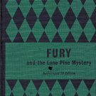 Fury and The Lone Pine Mystery (Authorized TV Edition) by William Fenton