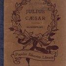 Julius Caesar Vol. 7 No. 28 (Popular Educator Library) by Walter Dent