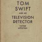 Tom Swift and His Television Detector by Victor Appleton