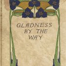 Gladness By The Way by James W. Foley