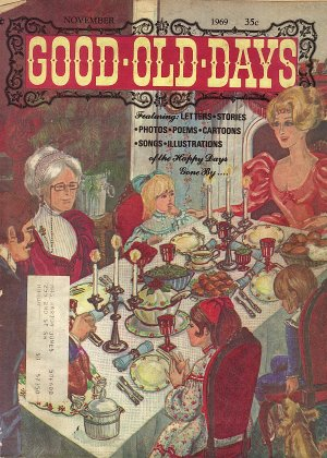 Good-Old-Days Magazine November 1969