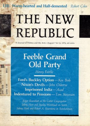 The New Republic Magazine August 7 & 14, 1976