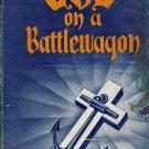 God On A Battlewagon by James V. Claypool