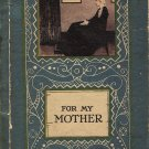 For My Mother by Wilbur D. Nesbit