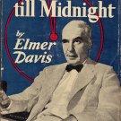 Two Minutes till Midnight by Elmer Davis