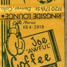 "Joe ""Awful"" Coffee Ringside Lounge Denver Colo. Matchbook Cover"
