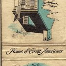 Homes of Great Americans  Thomas Jefferson and  Betsy Ross Matchbook Cover