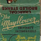 The Mayflower Bar And Cocktail Lounge Cheyenne, Wyo. Matchbook Cover