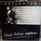 Instigators Nobody Listens Anymore Record