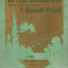 Vintage Sheet Music After Sundown Suite For The Piano
