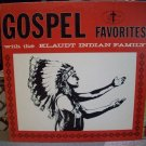 Gospel Favorites With The Klaudt Indian Family