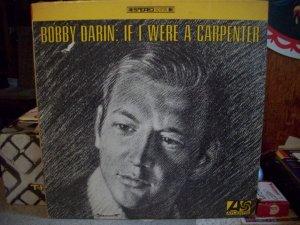 Bobby Darin:  If I Were A Carpenter Record