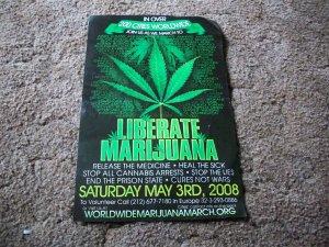 Liberate Marijuana May 3, 2008  Poster