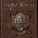 Illustrious Life of William McKinley Our Martyred President by Murat Halstead
