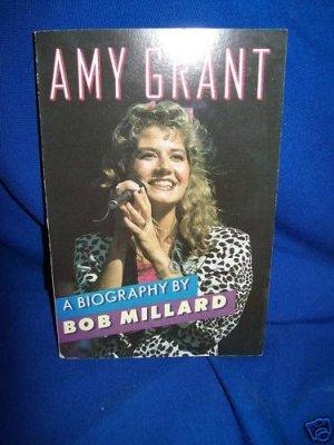 AMY GRANT BIOGRAPHY-BOB MILLARD-1986