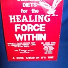 DESIGNER DIETS FOR THE HEALING FORCE WITHIN - PHYLLIS BALCH 1ST EDITION