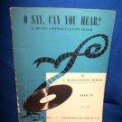 O SAY CAN YOU HEAR COLLECTIBLE MUSIC APPRECIATION BOOK