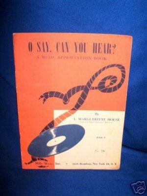 O SAY CAN YOU HEAR COLLECTIBLE MUSIC BOOK #2 -1947