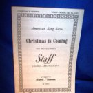 SHEET MUSIC -CHRISTMAS IS COMING FOR PIANO & VOICE