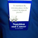 CANCER AND NUTRITION - CHERIE CALBOM - HEALTH PAPERBACK