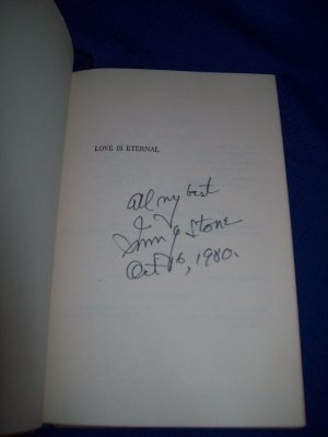 LOVE IS ETERNAL-IRVING STONE- AUTHOR SIGNED 1ST ED-1954