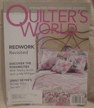 QUILTER'S WORLD MAGAZINE April 2004