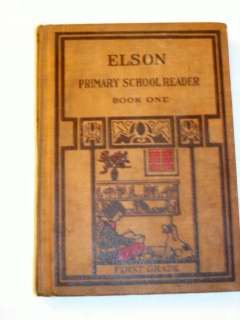 1913 Elson Primary Reader Book 1 / Scott Foresman