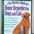 "Book - ""The Doctors Book of Home Remedies for Dogs and Cats"""