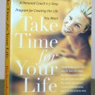 """Book - """"Take Time for Your Life"""""""