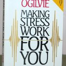 """Book - """"Making Stress Work For You"""""""