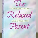 """Book - """"The Relaxed Parent"""""""