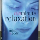 "Book -""Ten Minute Relaxation For Mind & Body"""