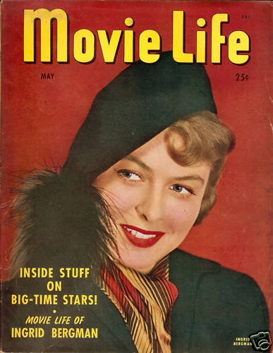 Movie Life Magazine May 1947 Ingrid Bergman Good Cond