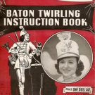1948 Virginia Page BATON TWIRLING Instruction Book