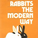 Raising Rabbits the Modern Way