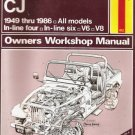 Jeep CJ 1949 - 1986 Owners workshop manual