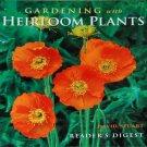 Gardening With Heirloom Plants